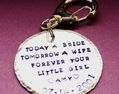 Today a Bride Tomorrow a Wife Forever Your Little Girl Key Chain - Father of the Bride - Mother of the Bride - Personalized Key Ring - Gift
