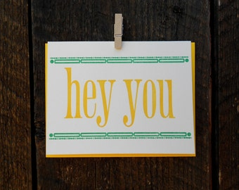 Hey You Letterpress Card