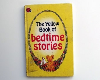 Vintage Ladybird Book - The Yellow Book of Bedtime Stories- good vintage condition - Children's Story Book
