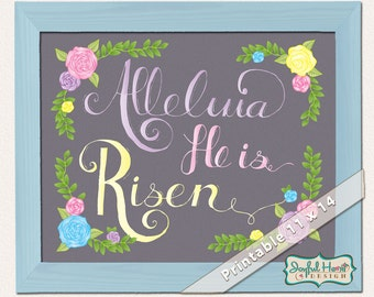 Printable Easter Decor Hand Lettered Art wall decoration floral Alleluia He is Risen Bible Scripture quote 11x14 poster print pastel colors