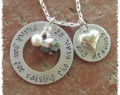 Reserved for Amy Burian  Hand Stamped Thank you for raising the man of my dreams Silver Aluminum Washer with Crystal Pearl