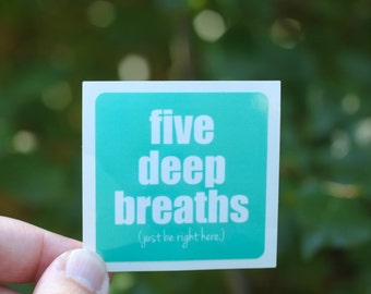 five deep breaths . a sticker set