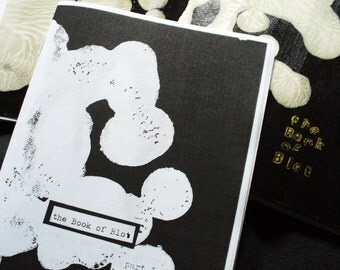 """Blackthorn Press Presents """"The Book of Blot"""" (sm)ART(ass) Zine Part I-- Tie-In to """"The Way to There"""" Issue 4"""