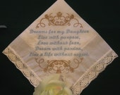 A handkerchief from mother to her daughter. 161S  wedding, birthday graduation, anniversary gift