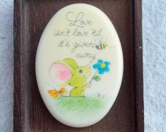 Hallmark Little Gallery 70s Love isn't Love Till It's Given Away little Mouse and flower Kawai
