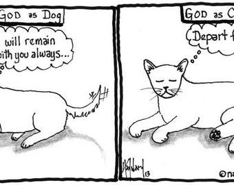 God as Dog or Cat ORIGINAL DRAWING