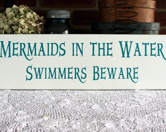 Mermaids in the Water Painted Wood Sign Beach Cottage Wall Decor Nautical Coastal Seaside