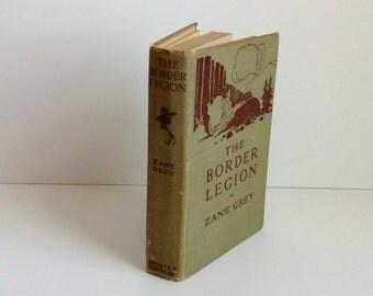 The Border Legion by Zane Grey 1916