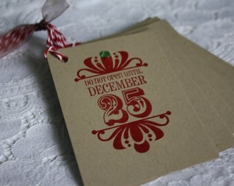 Handmade Christmas Gift Tags - Do Not Open Until December 25th - Set of 6