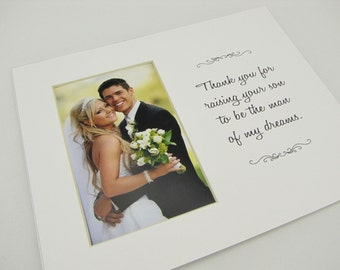 Thank You For Raising Your Son  8 x 10 Picture Frame Photo Mat Design M55