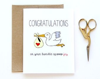 Funny New Baby Card - Congratulations On the Bundle Of Poop
