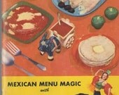 Vintage cookbook Mexican Menu Magic with Ashley's 1950s advertising cookbook, Ashley's Fine Mexican Foods food company cookbook pamphlet