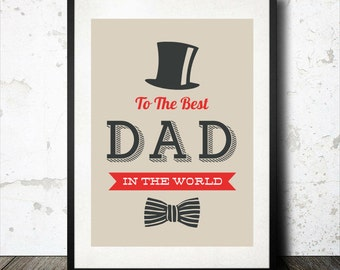 """Father Print """"To the best Dad in the world"""" Downloadable Art Print"""