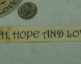 ONE YARD TRIM / imprinted cotton trim / live laugh love / faith hope love / craft trim / collage fabric / altered art supply / tea stained