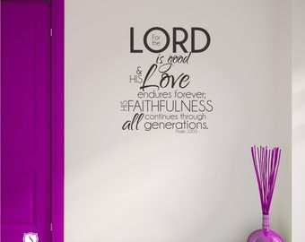 Bible Verse Wall Decal Psalm 100:5 - Vinyl Wall Word Art
