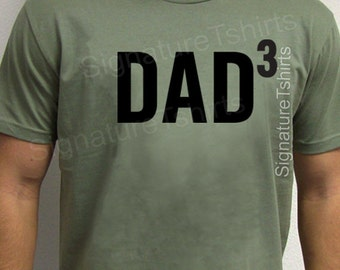 DAD 3 Mens t shirt tshirt for New Dad Awesome Dad present Funny T shirt Dad3 Gift Husband Gift Fathers Day Gift