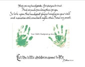 """Handprint Keepsake Hand Scribed Calligraphy with Bible Passage. """"Let the little children come to me"""""""