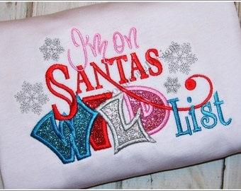 Santas Wild List - Santas List - Girls Christmas Shirt - Funny Saying Shirt -  Cute Christmas Saying - Sassy Saying Shirt - Christmas