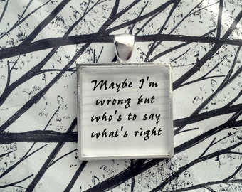 World Turning by Fleetwood Mac Stevie Nicks Song Lyric Glass Tile Pendant Necklace Key Chain