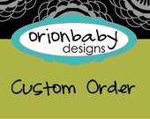 custom order reserved for Katherine Turton