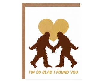 I'm so glad I found you -- Valentine's Day Sasquatch Card