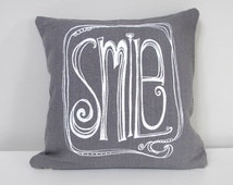 Pillow Cover - Cushion Cover - SMILE design - 12 x 12  inches - Choose your fabric and ink color