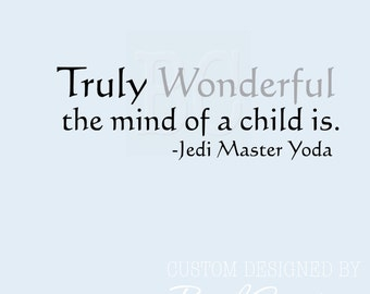 Vinyl Wall Decal Star Wars The Mind of a Child 033-48""