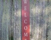 Primitive Wood Sign- Red And White Welcome
