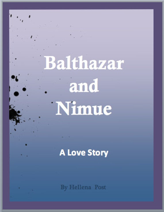 Balthazar and Nimue - A transformational book that's an autobiographical, self healing, science fiction fantasy….
