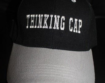 Embroidered Baseball Hat- THINKING CAP