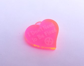 I Don't Need To Be Fixed Disability Rights Heart Pendant