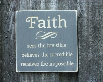 Faith Sees The Invisible Believes the Incredible Scripture Sign - 12x12 Shabby Chic Rustic Carved Engraved Distressed Wooden Sign