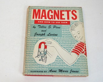 Magnets And How To Use Them Vintage Childrens Book