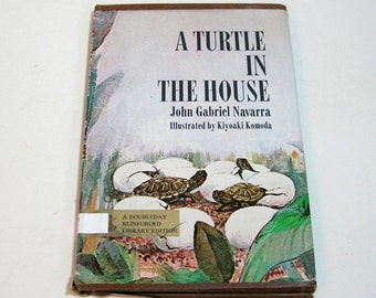 A Turtle In The House By John Gabriel Navarra, Illustrated By Kiyoaki Komoda Vintage Childrens Book