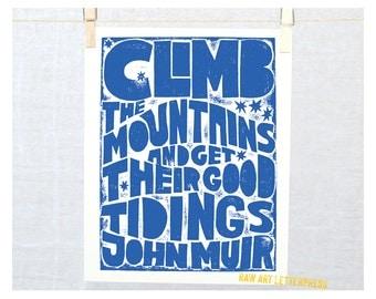 Climb the Mountains John Muir inspirational quote Graduation