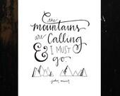 Mountains Calling, John Muir Hand-Lettering Printable