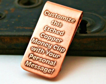 CUSTOM ETCHED Money Clip  - Handmade Copper Money Clip with Your Own Personal Message - Wedding - Birthday - Father's Day - Anniversary