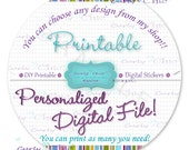 DIY -Personalized Digital File- Printable File for Personalized Stickers, Favor Tags, Cup Cakes Toppers, Straw Toppers