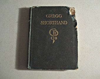 Vintage Gregg Shorthand Text Book, How too, Secretarial Training,John Robert Gregg,  Shorthand, Business Book, Vintage Educational Book