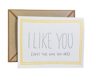 Just the Way You Are letterpress card - single