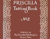 Priscilla Tatting Book #2 c.1915 - Vintage Patterns to Make Shuttle Laces (PDF Ebook - Digital Download)