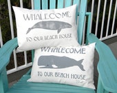 "Outdoor pillow welcome WHALECOME to our BEACH HOUSE whale Sperm Whale or Gray Whale beach 15""x20"" seashore coastal Crabby Chris Original"
