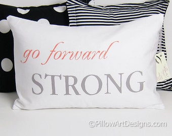 Inspirational Pillow Cover with Words Go Forward Strong 12 X 18 White Lumbar Made in Canada