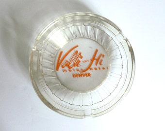 Mid Century 1950's Valli-Hi Motor Hotel Glass and Orange Colored Ashtray in Denver Colorado