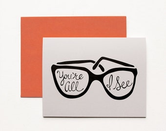 Valentine's Day Card - You're All I See