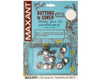 Buttons to Cover Maxant Size 20 Refill Half Ball 1/2""