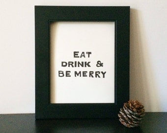 Eat Drink and Be Merry Christmas art PRINT Black Linocut 8x10