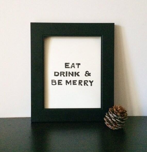 Eat Drink and Be Merry Christmas art PRINT Black Linocut 8x10