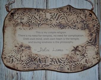 Handmade Inspirational Dalai Lama Religion Quote Ceramic Plaque