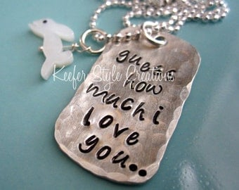 Hand Stamped Guess how much I love you with bunny charm